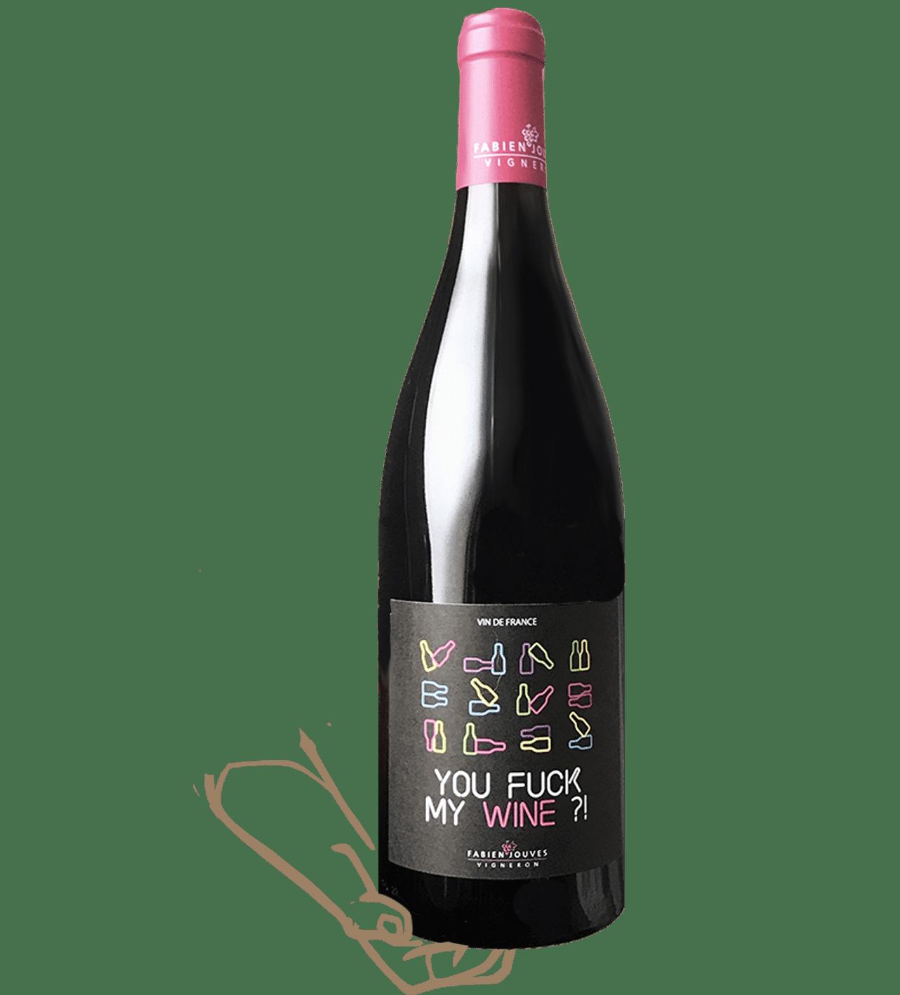 you fuck my wine est un vin rouge naturel sans sulfite ajouté réalisé par fabien jouves du mas del périé