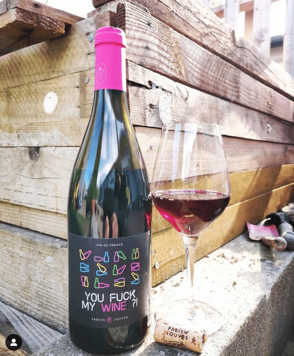 You fuck my wine - Mas del périé (Fabien jouves)