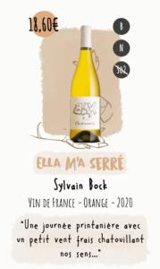 Ella m'a serré, vin orange de chez sylvain Bock
